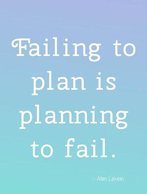 Failing-to-plan-is-planning-to-fail.-Alan-Lakein-