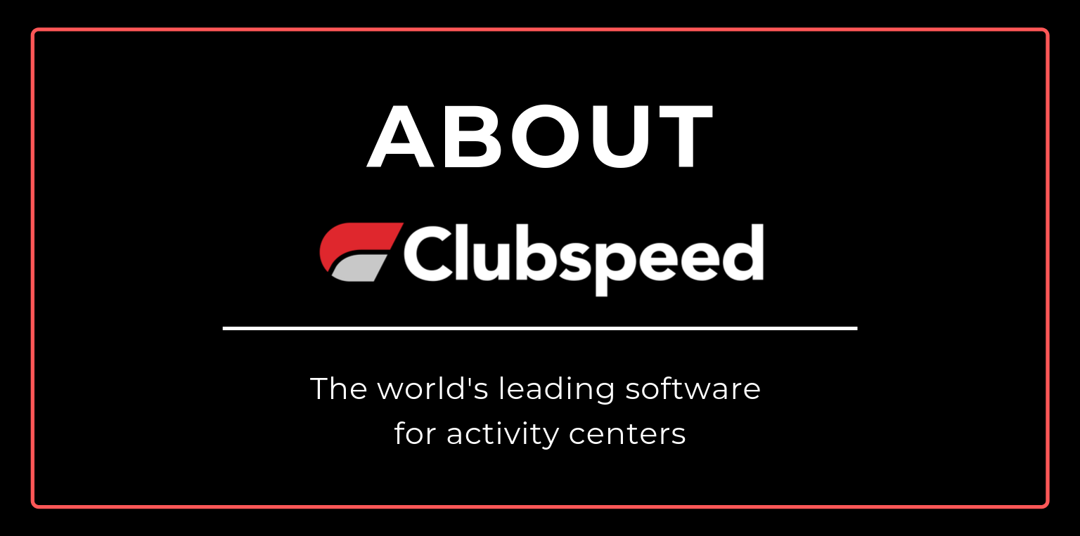Get to Know Clubspeed - The Providers of the Leading Venue Management Software for Activity Centers
