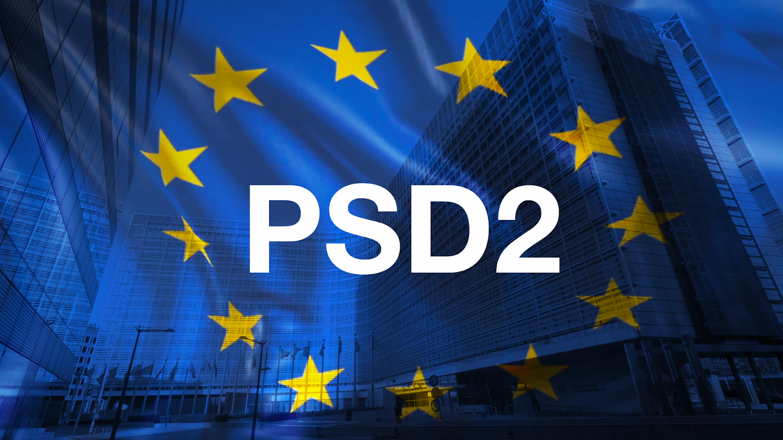 PSD2 - What You Need to Know